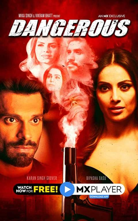Dangerous Season 1 Hindi Complete MX Original WEB Series 480p | 720p WEB-DL