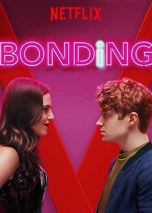 Download [18+] Bonding S01 Complete 720p HDRip   Season 1 All Episodes   Netflix