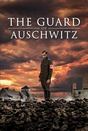 The Guard of Auschwitz Legendado Online