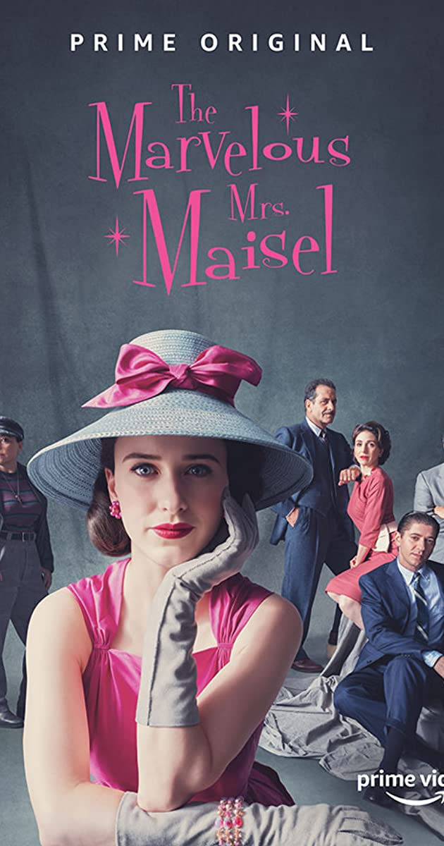The Marvelous Mrs. Maisel (TV Series 2017– ) - IMDb