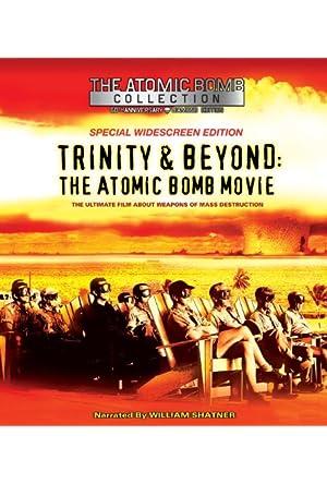 Trinity And Beyond: The Atomic Bomb Movie Legendado Online