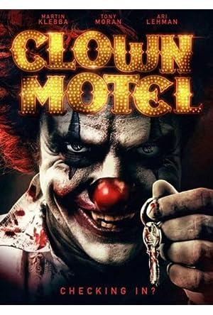 Clown Motel: Spirits Arise Legendado Online