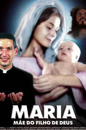 Maria, Mãe do Filho de Deus Nacional Online