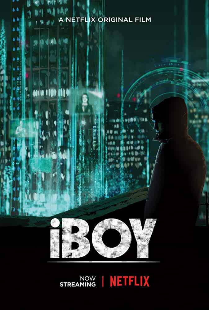 Download iBoy (2017) Full Movie In English 480p [300MB] | 720p [750MB] | 1080p [1.5GB]
