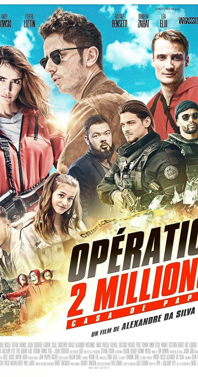 Operation 2 Millions Casa De Papel Video 2018 Imdb