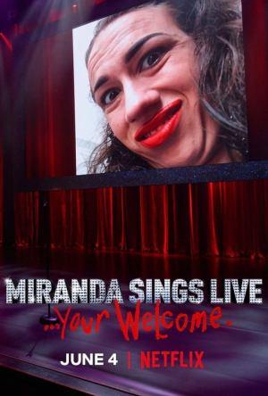 Miranda Sings Live… Your Welcome Legendado Online