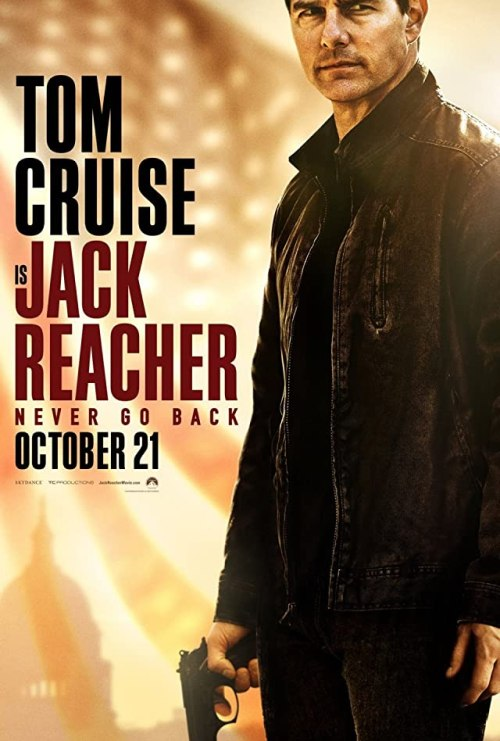 October 2016 Adaptations - Jack Reacher Never Go Back Movie Poster