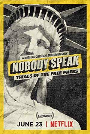Nobody Speak – Trials of the Free Press Dublado Online
