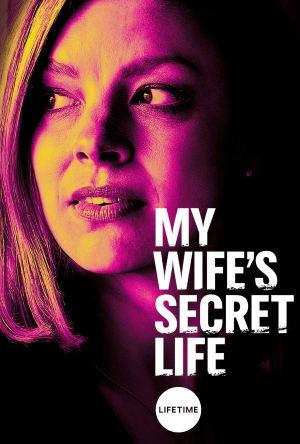 My Wife's Secret Life Dublado Online