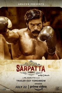 Sarpatta Parambarai (2021) – HD – [Hindi (VO) & Telugu] 1080p 720p & 480p Dual Audio x264/HEVC [ENG Subs]