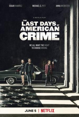 The Last Days of American Crime Dublado Online