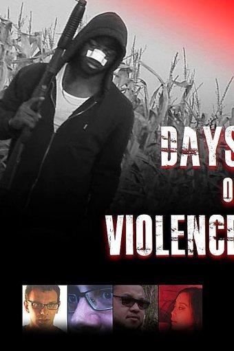Days of Violence Legendado Online