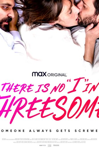 """There Is No """"I"""" in Threesome Legendado Online"""