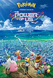 Download Pokemon the Movie The Power of Us