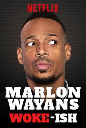 Marlon Wayans: Woke-ish Legendado Online