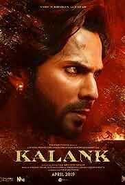 Download Kalank (2019) {Hindi} WebRip 480p [450MB] || 720p [1GB] || 1080p [5GB]