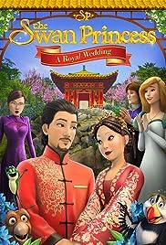 Download The Swan Princess: A Royal Wedding