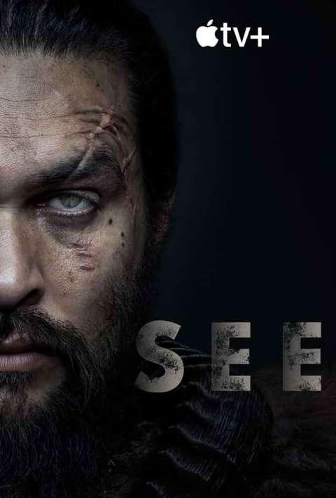 Download See 2019 (Season 1) {English With Subtitles} WeB-DL HD 480p [200MB] || 720p [400MB]