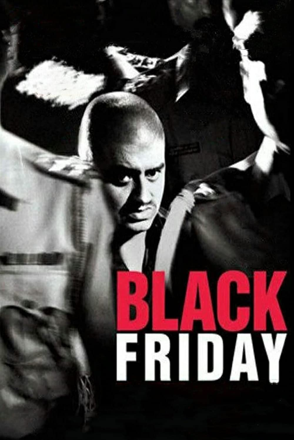 Black Friday 2004 Hindi 720p HDRip 1.1GB Download