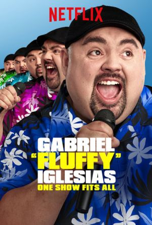"Gabriel ""Fluffy"" Iglesias: One Show Fits All Legendado Online"