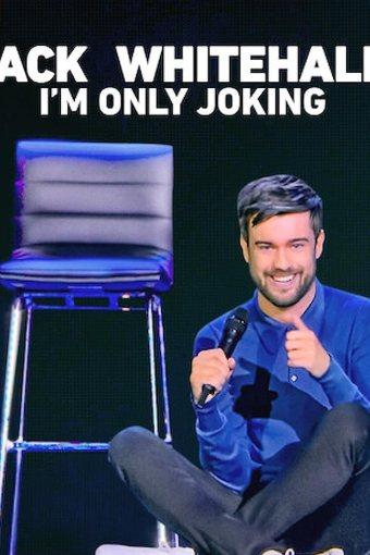 Jack Whitehall: I'm Only Joking Legendado Online