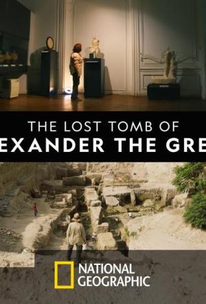 Alexandre, O Grande: A Tumba Perdida Dublado Online