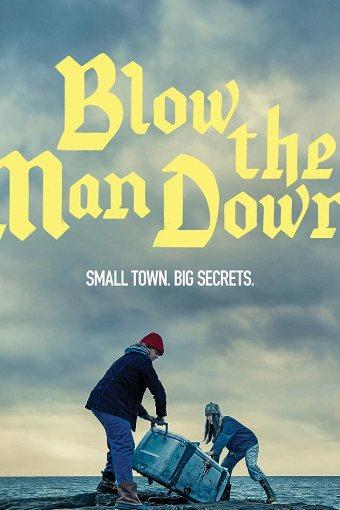 Blow the Man Down Dublado Online