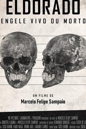 Eldorado: Mengele Vivo ou Morto? Nacional Online