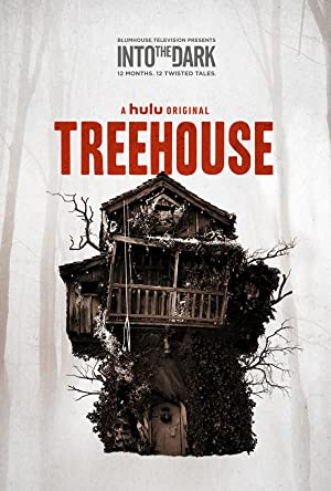 Into the Dark: Treehouse Legendado Online