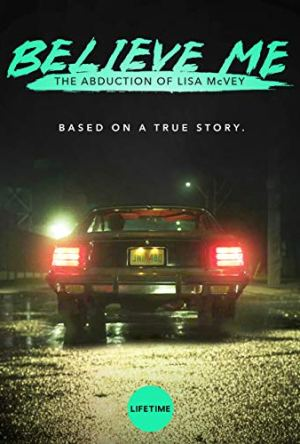 Acredite em Mim: O Rapto de Lisa McVey Legendado Online