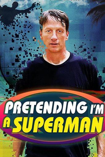 Pretending I'm a Superman: The Tony Hawk Video Game Story Legendado Online