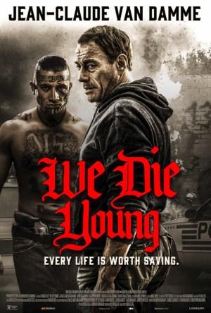 We Die Young Legendado Online