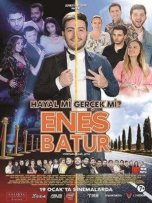 Enes Batur: Hayal mi Gerçek mi?