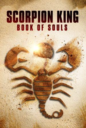 O Escorpião Rei: Livro das Almas Legendado Online