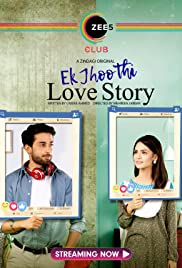 Ek Jhoothi Love Story (2020) S01 Complete Hindi WEB Series 480p | 720p HDRip