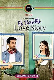 Ek Jhoothi Love Story (2020) S01 Complete Hindi WEB Series 480p   720p HDRip