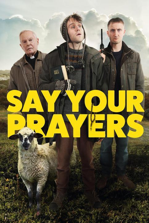 Movie: Say Your Prayers (2020)