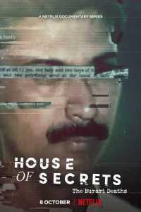 House of Secrets: The Burari Deaths (Season 1) – 480p 720p – {Must Watch}