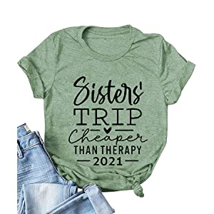 sister trip tshirts for women