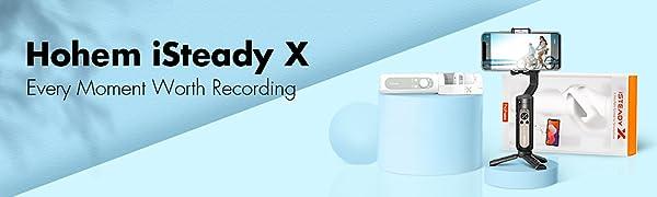iSteady X