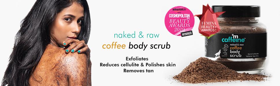 naked and raw coffee body scrub exfoliate reduces cellulite polishes skin removes tan