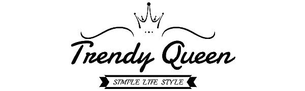 Trendy Queen