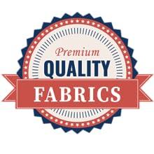 PREMIUM QUALITY FABRICS