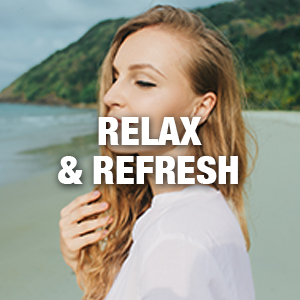 Relax & Refresh