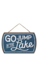 jump in the lake wood sign