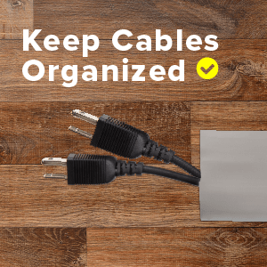 keep cables organized