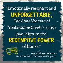 """Emotionally resonant and unforgettable, The Book Woman of Troublesome Creek is a lush love letter"