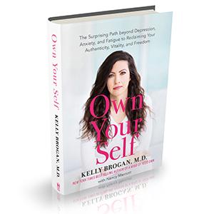 Own Your Self Kelly Brogan
