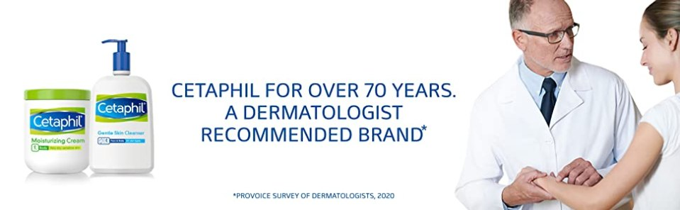 Cetaphil for over 70 years. A dermatologist recommended brand.