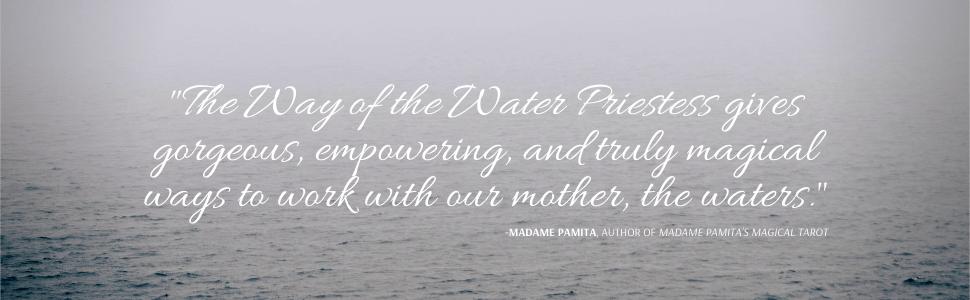 priestess; water; water witch; ocean; goddess; water goddess; healing; protection; madame pamita